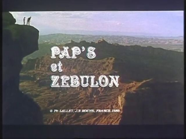 Documentaire Pap's et Zébulon