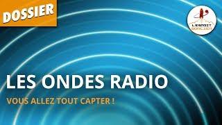 Documentaire Les ondes radios