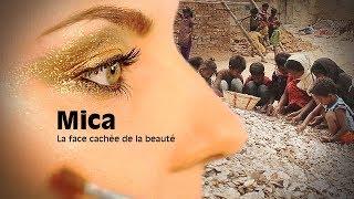 Documentaire Mica : la face cachée de la beauté