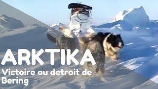 Documentaire Arktika – Ep 5 : Victoire au detroit de Béring