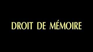 Documentaire Droit de mémoire