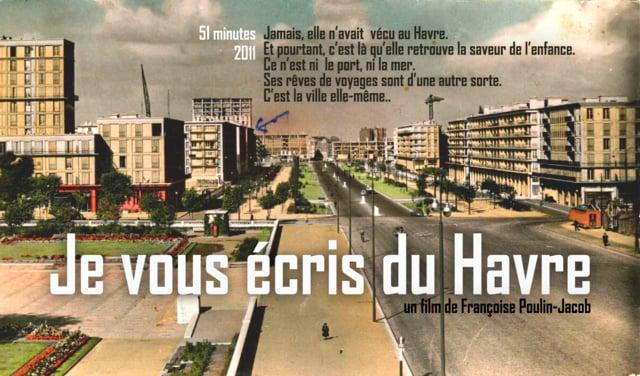 Documentaire Je vous écris du Havre
