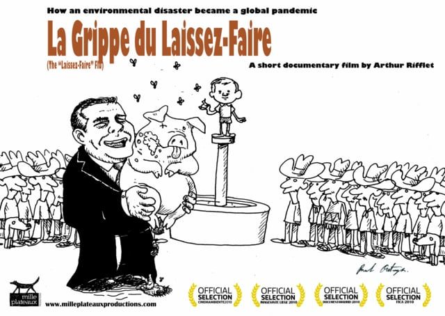 Documentaire La grippe du laissez-faire