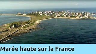 Documentaire Marée haute sur la France