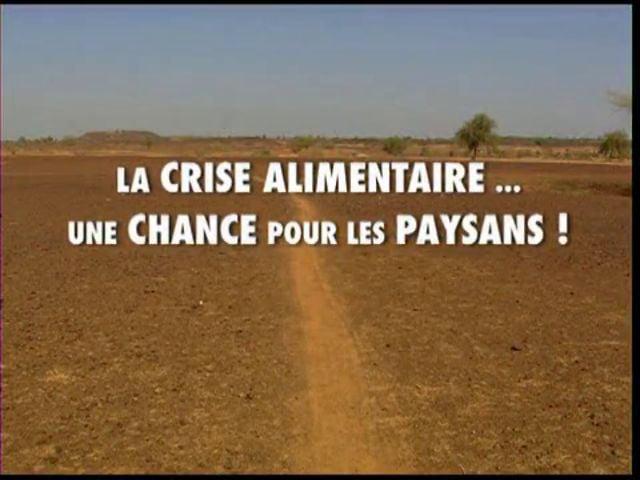Documentaire La crise alimentaire, une chance pour les paysans