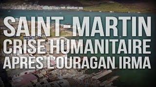 Documentaire Saint-Martin: crise humanitaire après l'ouragan Irma