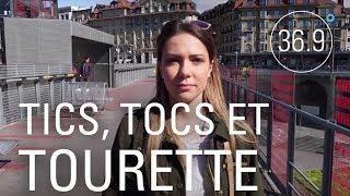 Documentaire Tics, TOC et Tourette : des troubles mystérieux