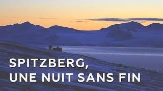 Documentaire Spitzberg,  une nuit sans fin