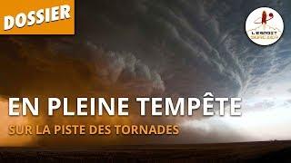 Documentaire Sur la piste des tornades