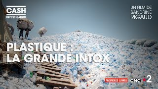 Documentaire Plastique : la grande intox