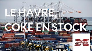 Documentaire Le Havre, coke en stock