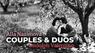 Documentaire Couples et duos : Alla Nazimova et Rudolph Valentino