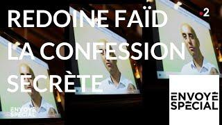 Documentaire Redoine Faïd : la confession secrète