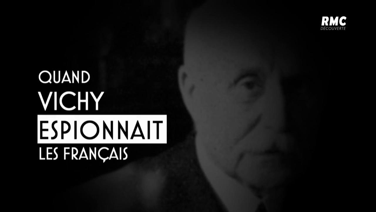 Documentaire Quand Vichy espionnait les Français