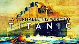 Documentaire La véritable histoire du Titanic