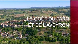 Documentaire Le goût du Tarn et de l'Aveyron