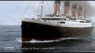 Documentaire L'ombre d'un doute – Le naufrage du Titanic
