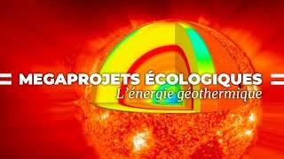 Documentaire L'énergie géothermique, source inépuisable du futur