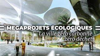 Documentaire Masdar la ville zéro carbone, zéro déchet