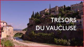 Documentaire Trésors du Vaucluse