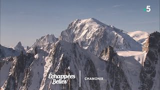 Documentaire Échappées belles – Un été à Chamonix