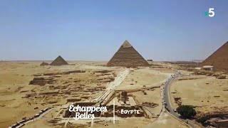 Documentaire Échappées belles – Égypte, au fil du Nil