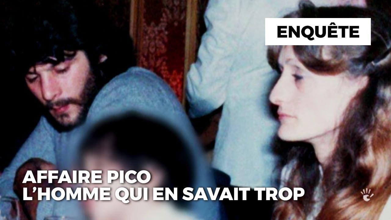 Documentaire Affaire Pico : l'homme qui en savait trop