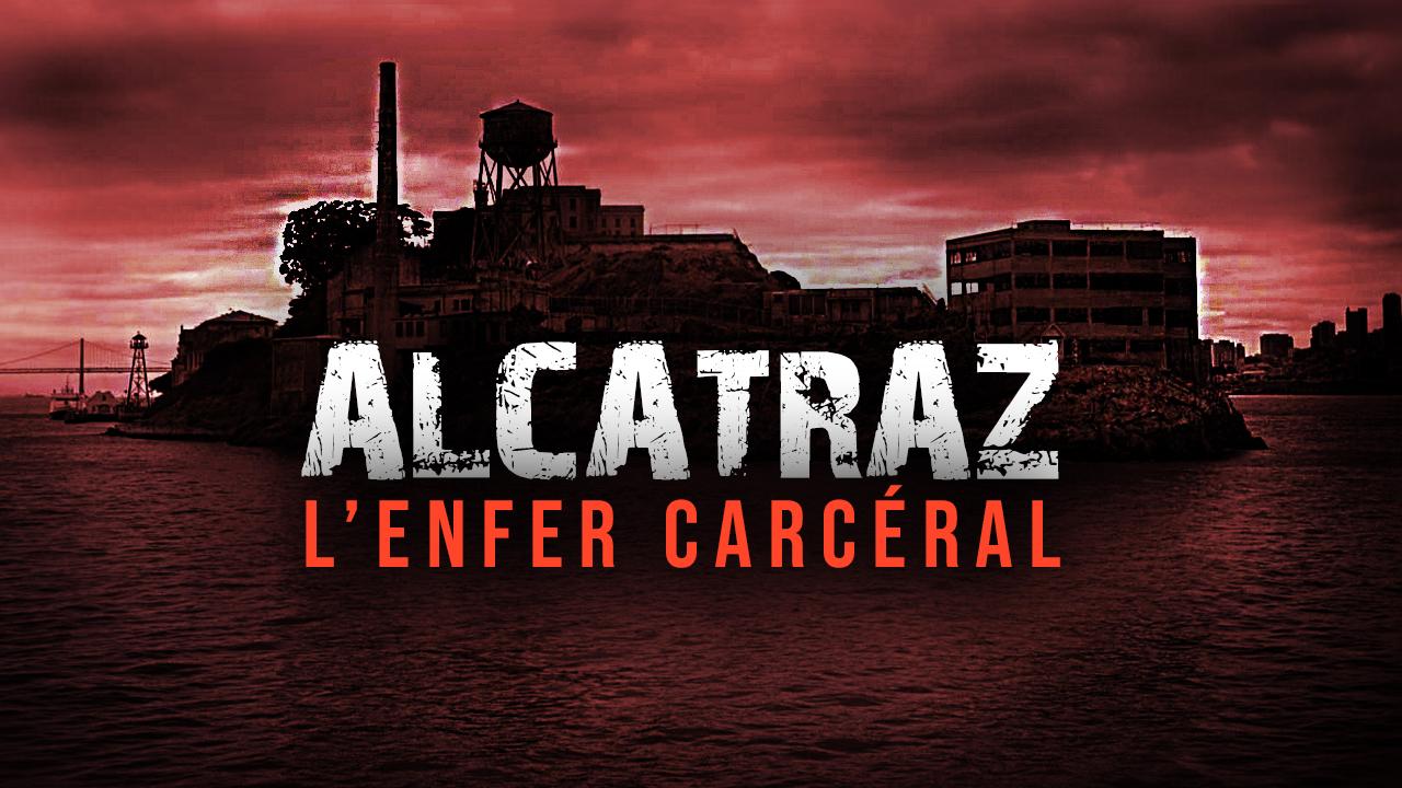 Documentaire Alcatraz – L'histoire d'un enfer carcéral