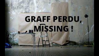 Documentaire Graff perdu – missing
