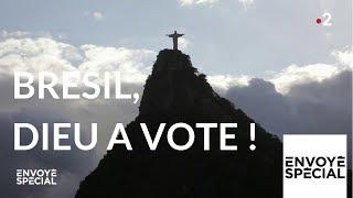 Documentaire Brésil : Dieu a voté !