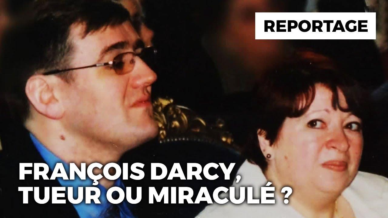 Documentaire François Darcy : tueur ou miraculé ?