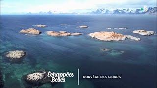 Documentaire Échappées belles – Norvège, la magie des fjords