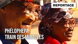 Documentaire Phelophepa : le train des miracles