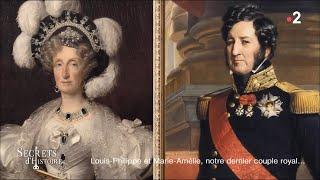 Documentaire Secrets d'Histoire – Louis-Philippe et Marie-Amélie, notre dernier couple royal