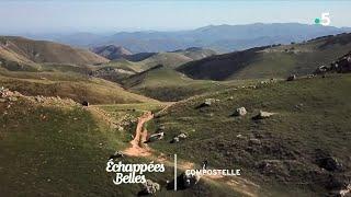 Documentaire Échappées belles – Sur les chemins de Compostelle