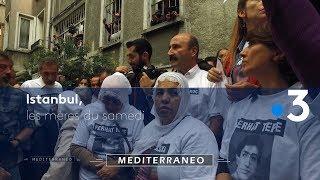 Documentaire A Istanbul, le combat des «mères du samedi» interdit