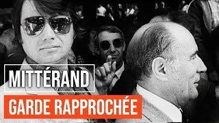 Documentaire La garde rapprochée de François Mitterrand