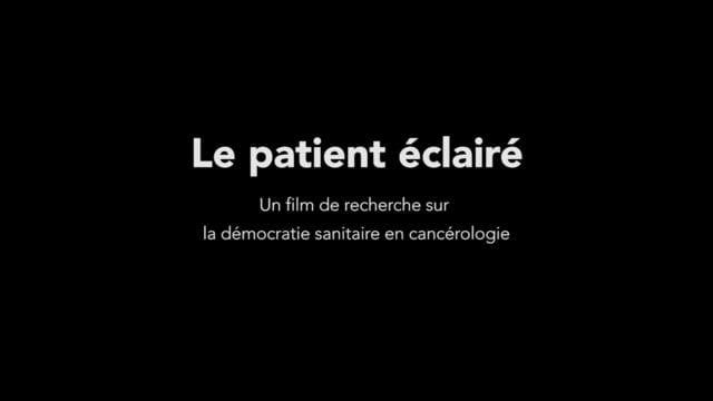Documentaire Le patient éclairé