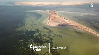 Documentaire Échappées belles – Mauritanie, l'appel du désert