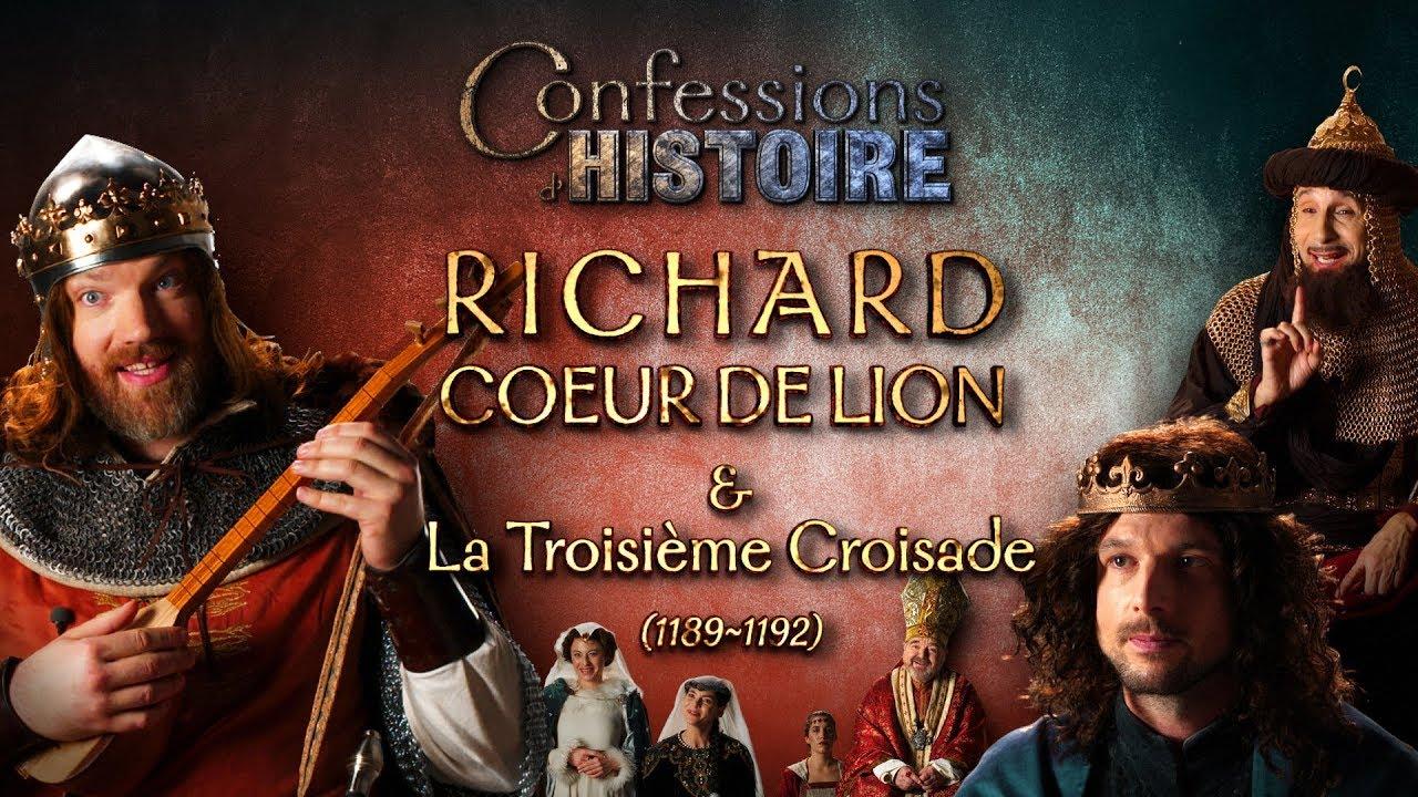 Documentaire Confessions d'Histoire – Richard Coeur de Lion & la 3ème Croisade – Philippe II Auguste, Saladin