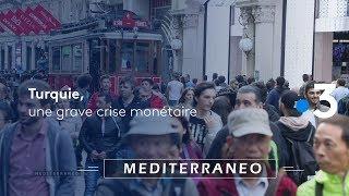 Documentaire Turquie, une grave crise monétaire liée aux fortes tensions diplomatiques avec les Etats-Unis