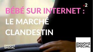 Documentaire Bébé sur internet : le marché clandestin