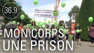 Documentaire SLA: mon corps est une prison