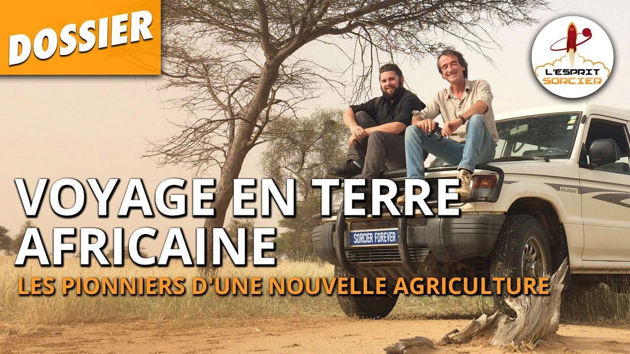 Documentaire L'Esprit Sorcier – Voyage en terre africaine