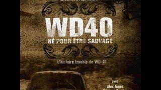 Documentaire WD-40, né pour être sauvage