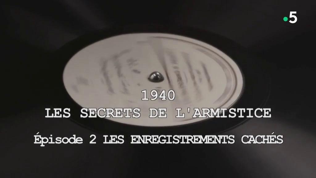 Documentaire 1940, les secrets de l'Armistice – les enregistrements cachés
