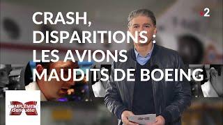 Documentaire Crash, disparitions : les avions maudits de Boeing