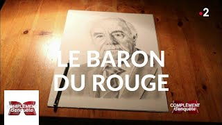 Documentaire Le Baron du rouge