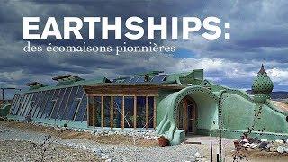 Documentaire Earthships : des écomaisons pionnières