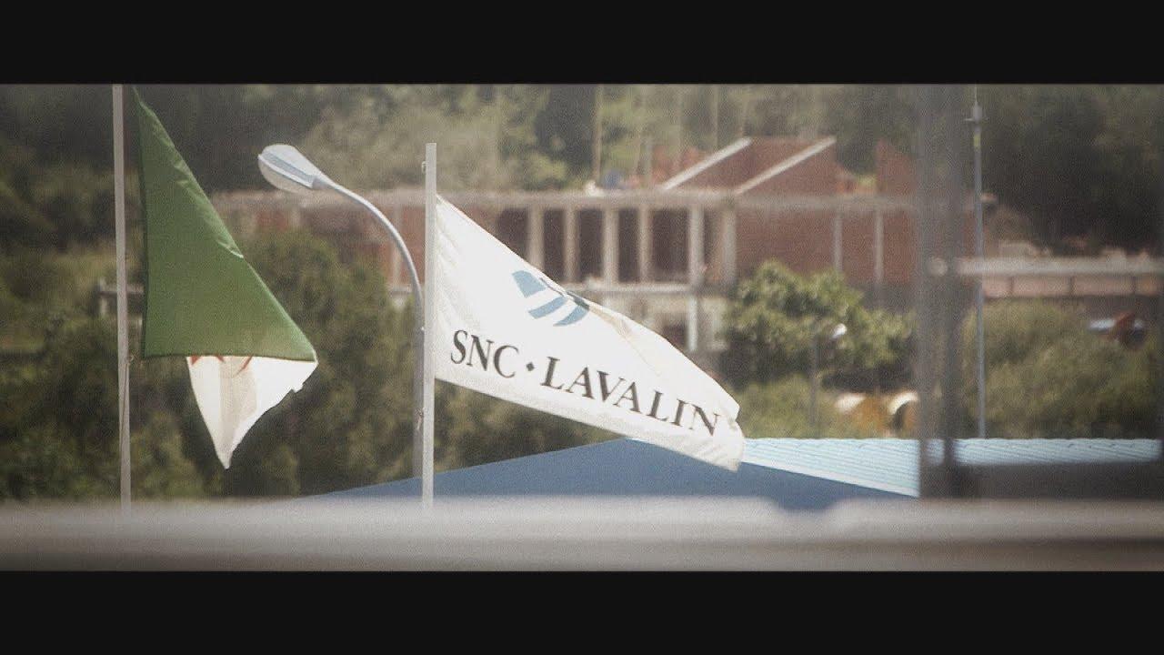 Documentaire SNC-Lavalin : les racines de la crise